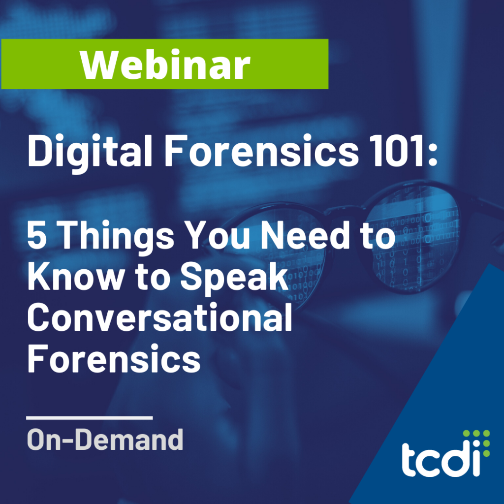 webinar: digital forensics 101 5 things you need to know to speak conversational forensics