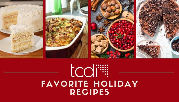 TCDI Favorite Holiday Recipes